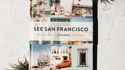 SF Girl By Bay's New Book 'See San Francisco' Takes You on a Colorful Photo Tour of the City
