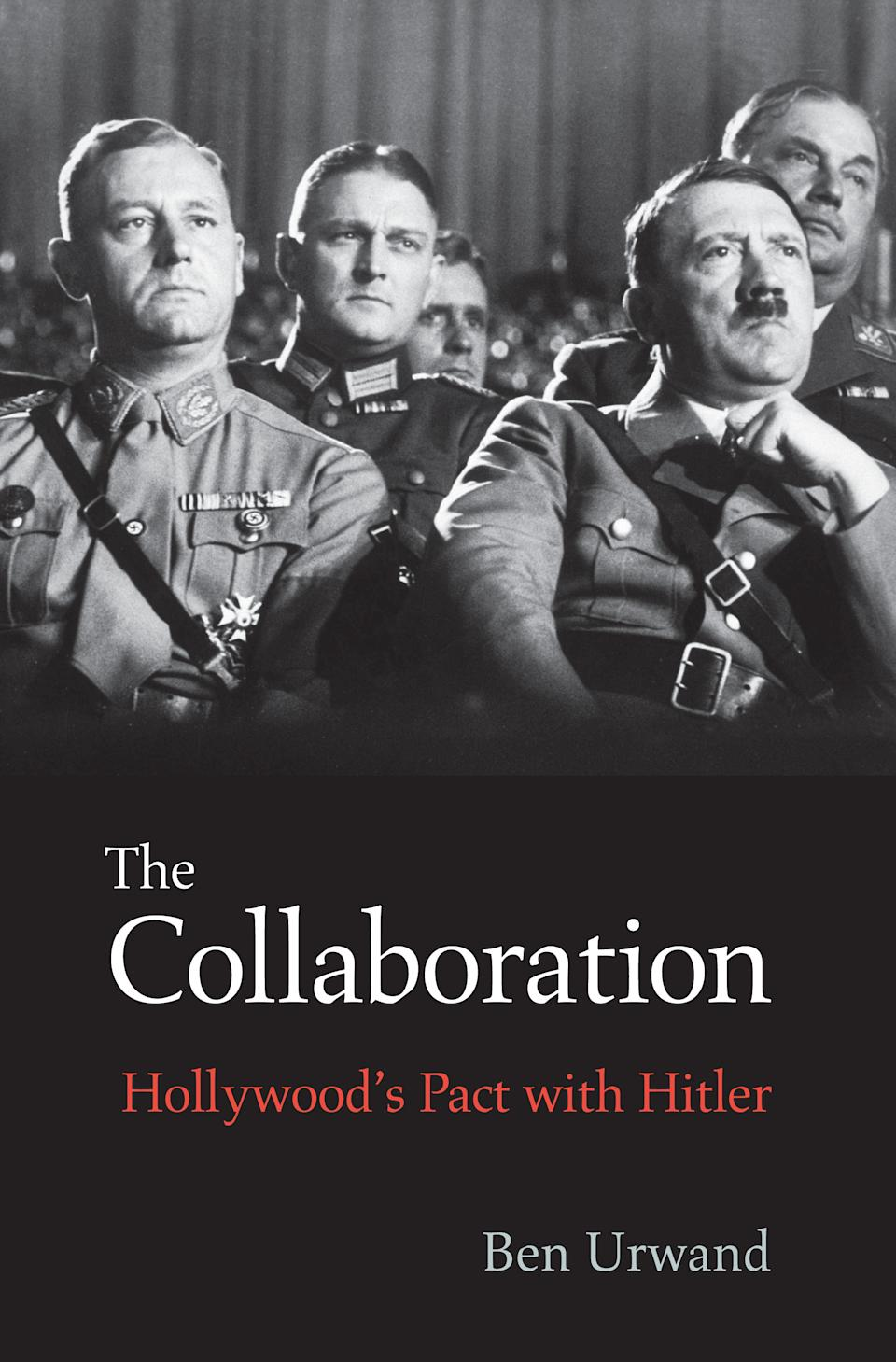 "This book cover image released by Belknap Press shows ""The Collaboration: Hollywood's Pact with Hitler,"" by Ben Urwand. (AP Photo/Belknap Press)"