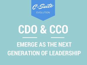 C-Suite Revolution: Customer Officers and Data Officers Emerge As the Next Top Executives