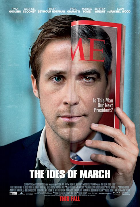 The Ides of March 2011 Columbia Pictures Poster
