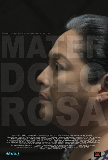 """Cinema One Plus"" category: ""Mater Dolorosa"" by Adolfo Alix, Jr. is a story about a typical Filipino mother who lives a dark, shadowy life in Manila's underground starring Gina Alajar, Cogie Domingo,"
