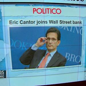 Headlines at 7:30: Former House Majority Leader Eric Cantor plans to work for Wall Street bank