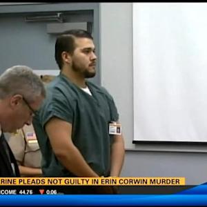 Ex-Marine pleads not guilty in Erin Corwin murder