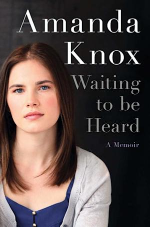 "This undated photo provided by HarperCollins shows the cover design of ""Waiting to be Heard"". Amanda Knox's upcoming memoir has a title, a cover design and a new publication date. HarperCollins announced Wednesday, Nov. 28, 2012 that the book is titled ""Waiting to be Heard."" It will come out April 30, two months later than originally scheduled. The date was changed out of deference to the court in Italy that scheduled a March 25 hearing for the prosecution's appeal of the former exchange student's acquittal in the 2007 murder of her British roommate.  (AP Photo/HarperCollins)"