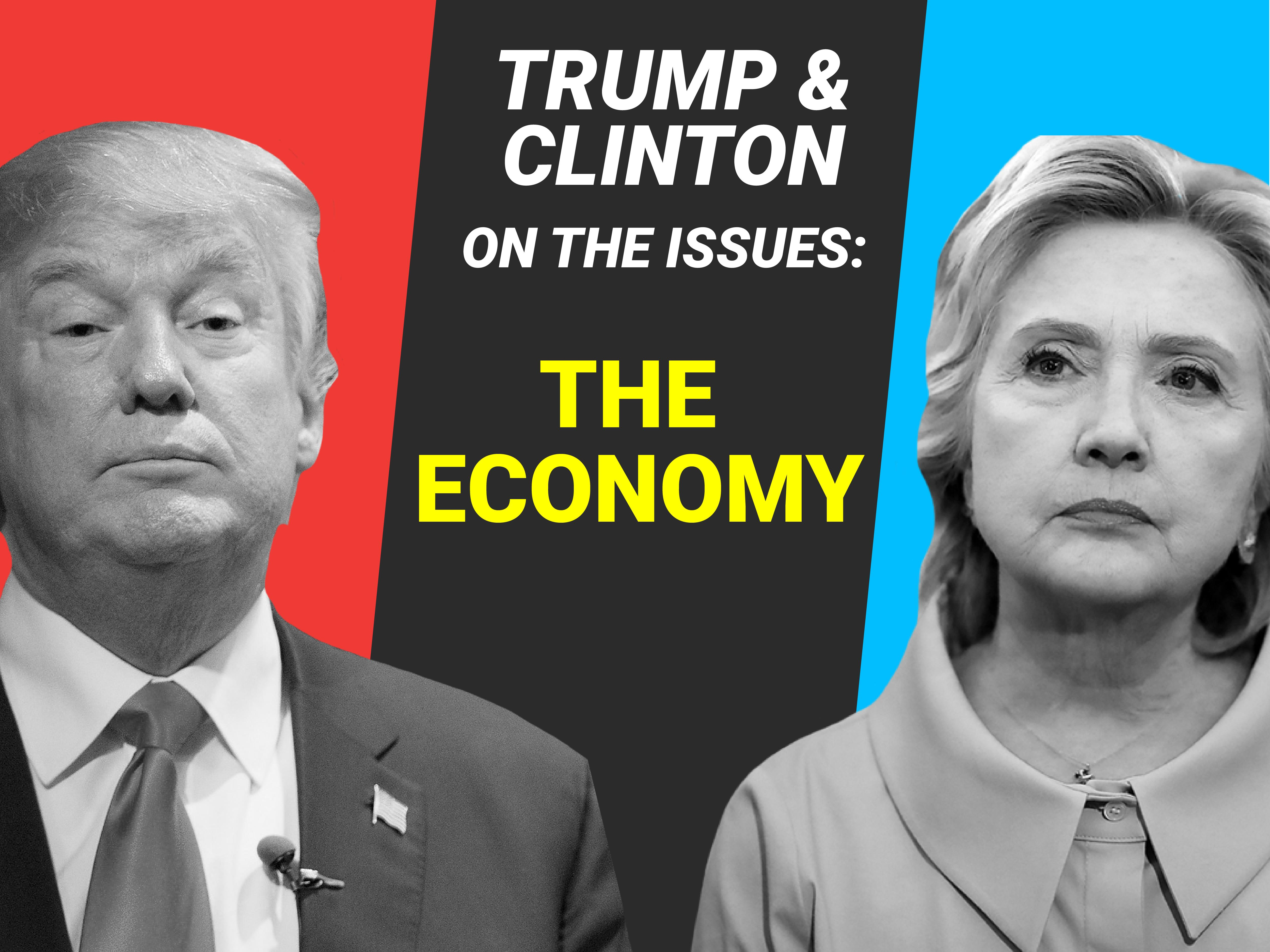 Where Hillary Clinton and Donald Trump stand on the economy