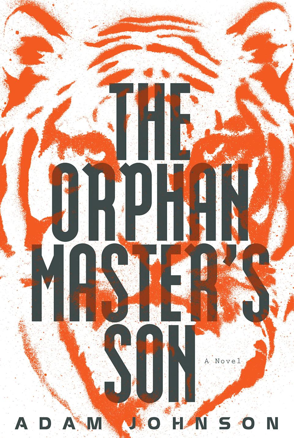 "This Book cover image released by Random House shows ""The Orphan Master's Son,"" by Adam Johnson. Johnson, was awarded the 2013 Pulitzer Prize for Fiction, for ""The Orphan Master's Son,"" on Monday, April 15, 2013. (AP Photo/Random House)"