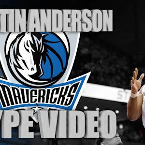 Justin Anderson Mavericks Hype Video