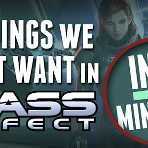 4 Things We Don't Want In The New Mass Effect -  In 2 Minutes