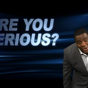 """Are You Serious?"" with Clinton Portis"