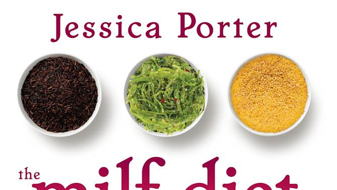 """This undated publicity photo provided by Atria Books shows the cover of Jessica Porter's diet cookbook """"The MILF Diet."""" (AP Photo/Atria Books)"""