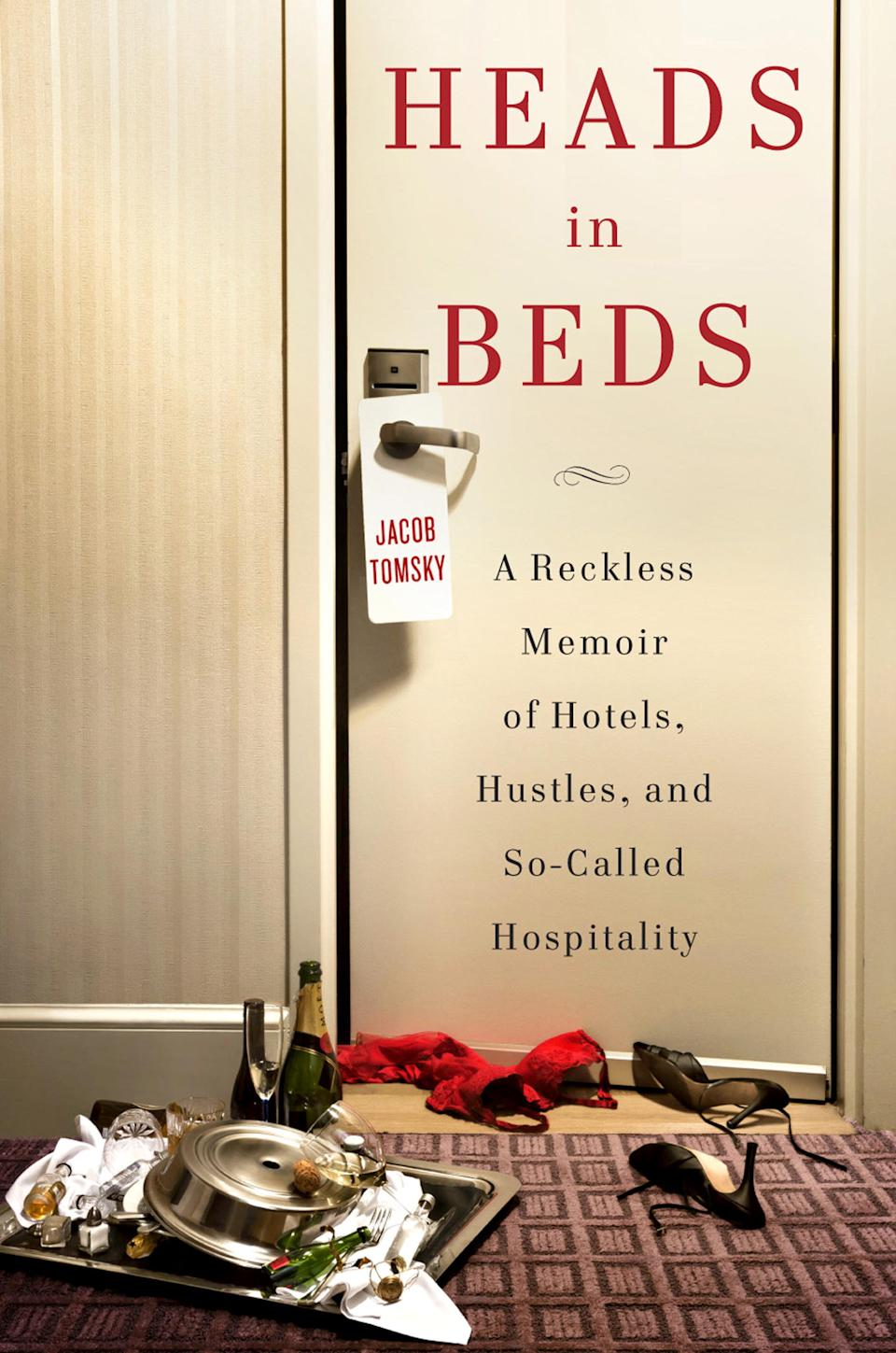 "This undated image released by Doubleday shows ""Heads in Beds: A Reckless Memoir of Hotels, Hustles, and So-Called Hospitality."" From memoirs and maps to beautiful hard-covers suitable for coffee-table display this season's crop of travel books and publications make good holiday gifts. (AP Photo/Doubleday)"