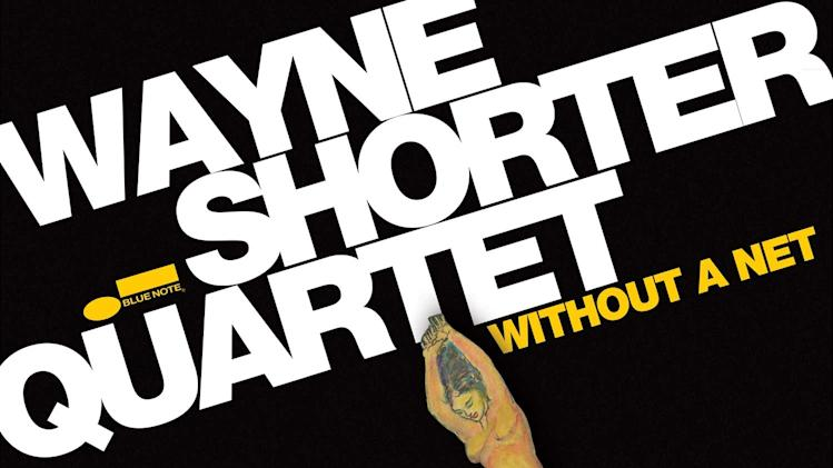 "This CD cover image released by Blue Note Records shows ""Without a Net,"" by Wayne Shorter. (AP Photo/Blue Note Records_"