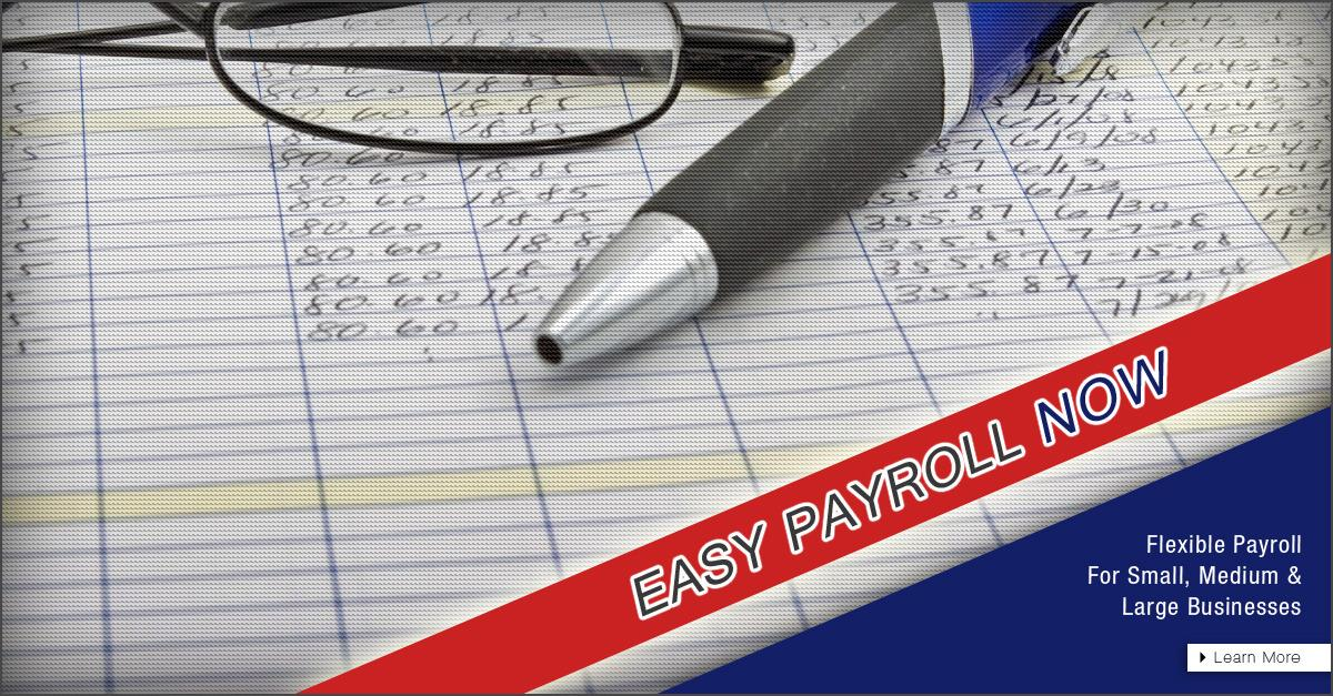 Worried About Payroll? Easy Payroll Now