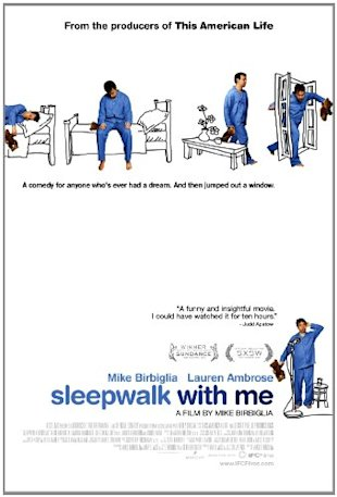 Sleepwalk with me now on DVD and Blu-Ray