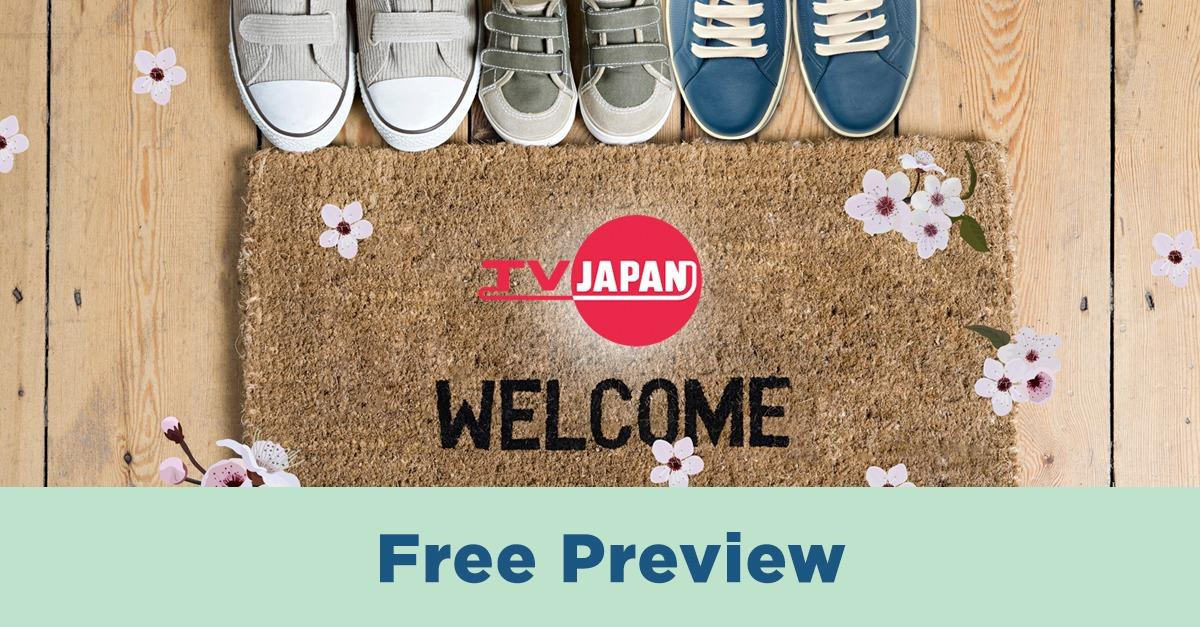 TV JAPAN Free Preview April 15-30