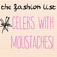 The Fashion List: Best Moustaches!