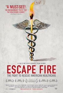 Poster of Escape Fire: The Fight to Rescue American Healthcare