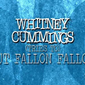 The Late Late Show - Whitney Cummings (tries to) Out Fallon, Fallon