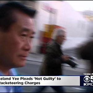 Yee Pleads Not Guilty To Racketeering, Corruption Charges In Expanded Indictment