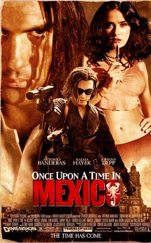 The movie poster for Columbia's Once Upon a Time in Mexico