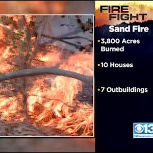 Sand Fire: 10 Homes Destroyed, Containment Grows