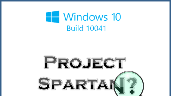 Where is Spartan? It's not in Build 10041 of Windows 10