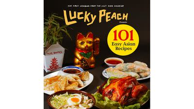 Inside '101 Easy Asian Recipes', the 'Lucky Peach' Cookbook You've Been Waiting For