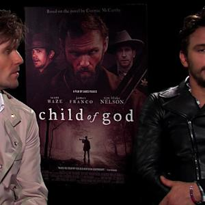 "James Franco, Scott Haze on ""Child of God"""