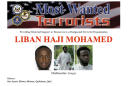 This Most Wanted flyer provided by the FBI shows Liban Haji Mohamed. A U.S. law enforcement official says the former taxi driver from northern Virginia, included on the FBI's list of most-wanted terrorists, has been detained in Somalia and is currently in Somali custody. (AP Photo/FBI)
