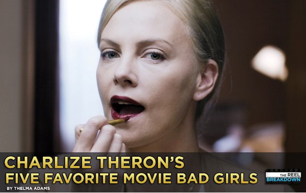 Charlize Theron's Five Favorite Movie Bad Girls 2011 Title Card
