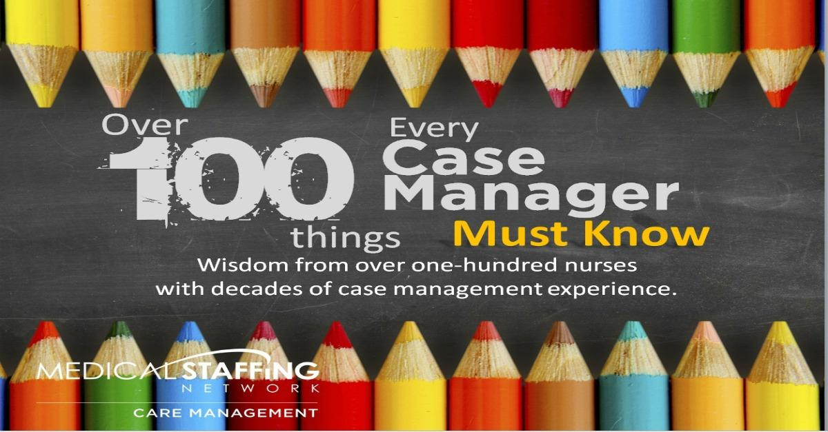 100 Things Nurse Case Managers Must Know