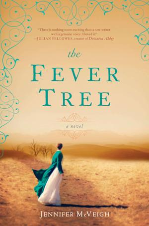 "This book cover image released by Amy Einhorn Books/Putnam shows ""The Fever Tree,"" by Jennifer McVeigh. (AP Photo/Amy Einhorn Books/Putnam)"