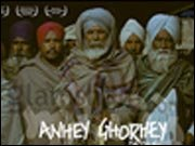 ANHEY GHORHEY DA DAAN: Harsh realities of Punjab picturized with sensitive touch