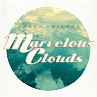 This CD cover image released by Partisan Records shows &quot;Marvelous Clouds&quot; by Aaron Freeman. (AP Photo/Partisan Records)