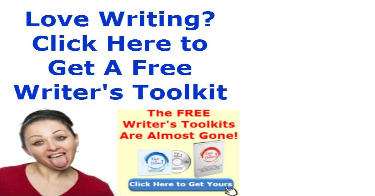 Love Writing? Get Your Free Writer's Toolkit Now