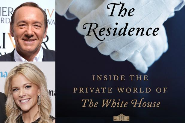 Kevin Spacey and Fox News' Megyn Kelly Team on Fox 21 TV Adaptation of 'The Residence'