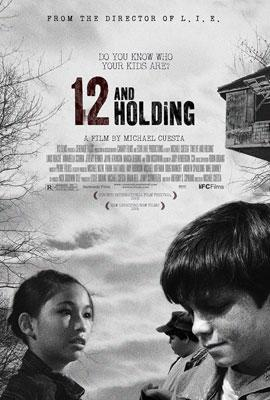 IFC Films' Twelve and Holding