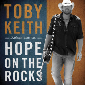 """This CD cover image released by Show Dog - Universal Music shows the latest release by Toby Keith, """"Hope on the Rocks."""" (AP Photo/Show Dog - Universal Music)"""