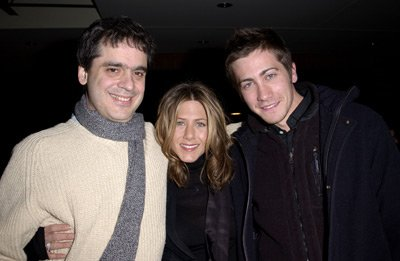 Miguel Arteta, Jennifer Aniston and Jake Gyllenhaal