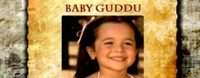 Why we miss Baby Guddu