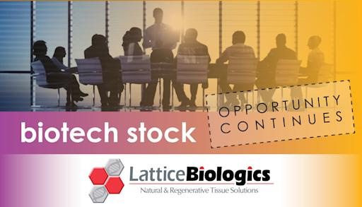 Service Provider Loyalty Remains Strong as Lattice Biologics Announces Issuance of Common Shares