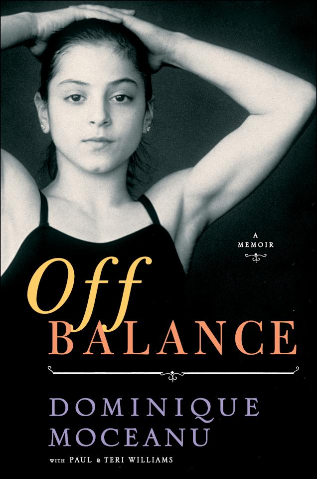 "This book cover image released by Simon & Schuster shows ""Off Balance,"" by Paul and Terri Williams. Olympic gold medalist Dominique Moceanu hopes her book ""Off Balance"" will effect ""positive change"" at USA Gymnastics. Namely, getting U.S. women's team coordinator Martha Karolyi out of the picture. (AP Photo/Simon & Schuster)"