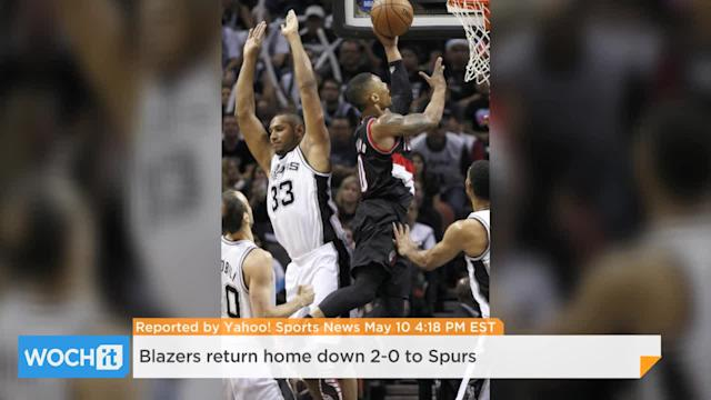Blazers Return Home Down 2-0 To Spurs