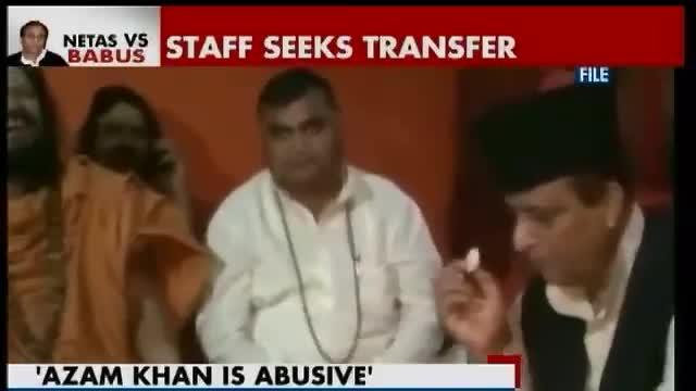 Staff say Azam Khan is abusive, seek transfer