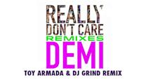 Really Don't Care (Toy Armada & DJ GRIND Remix) (Audio Only)