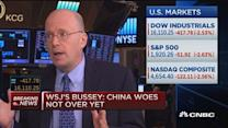 WSJ's Bussey: China woes not over yet