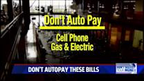 Don`t Waste Your Money: Top Bills You Shouldn`t Autopay