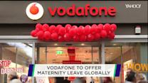 Vodafone announces global maternity leave