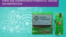 Easily Implement Efficient Public-Key Crypto to Protect IoT Devices and Data Paths with Maxim's Embedded Security Platform