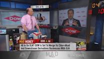 Why Cramer is a fan of DOW